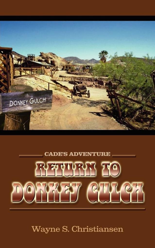 Return to Donkey Gulch: Cade's Adventure als Taschenbuch