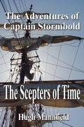 The Scepters of Time: The Adventures of Captain Stormbold