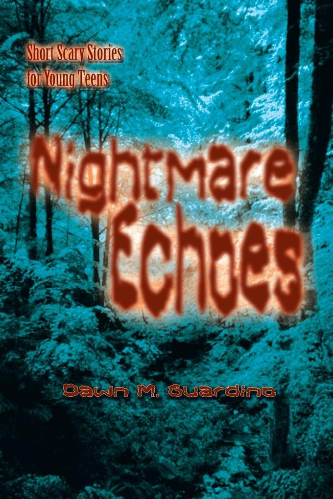 Nightmare Echoes: Short Scary Stories for Young Teens als Taschenbuch
