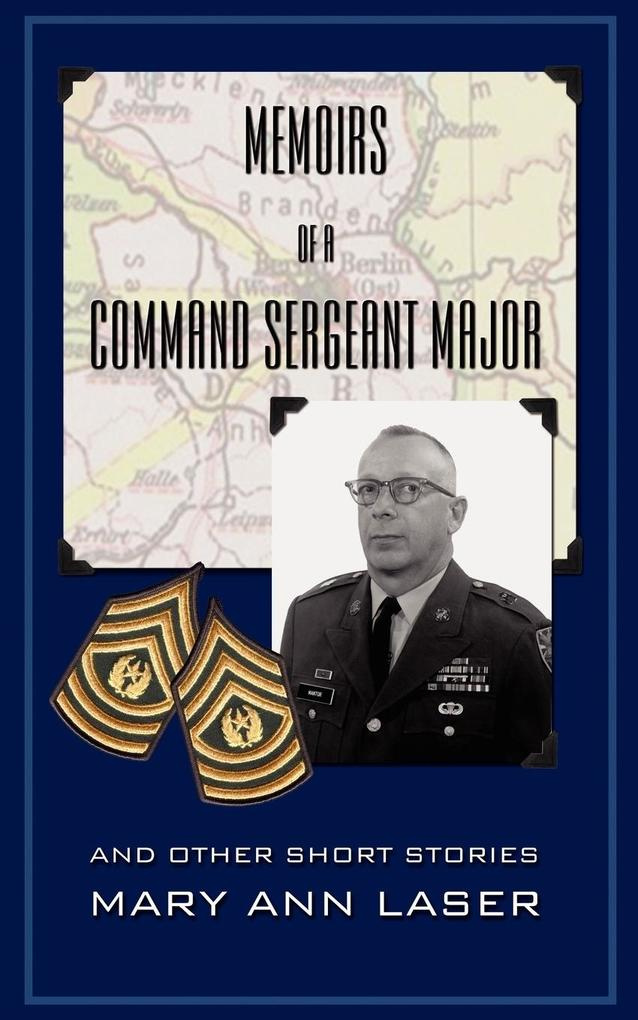 Memoirs of a Command Sergeant Major and Other Short Stories als Taschenbuch