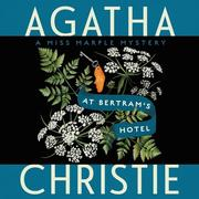 At Bertram's Hotel: A Miss Marple Mystery