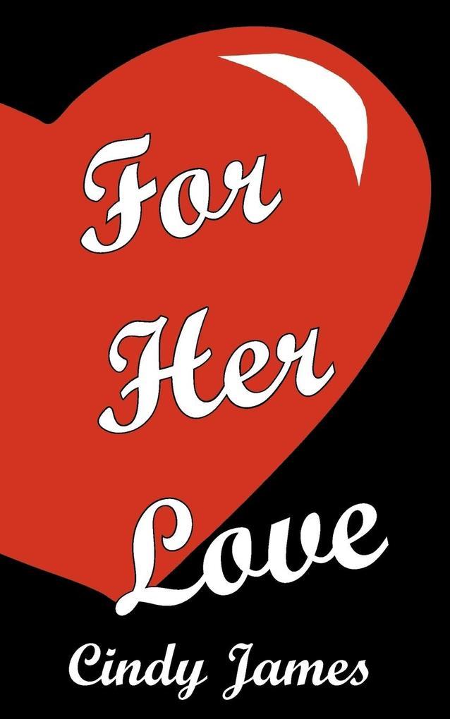 For Her Love als Taschenbuch