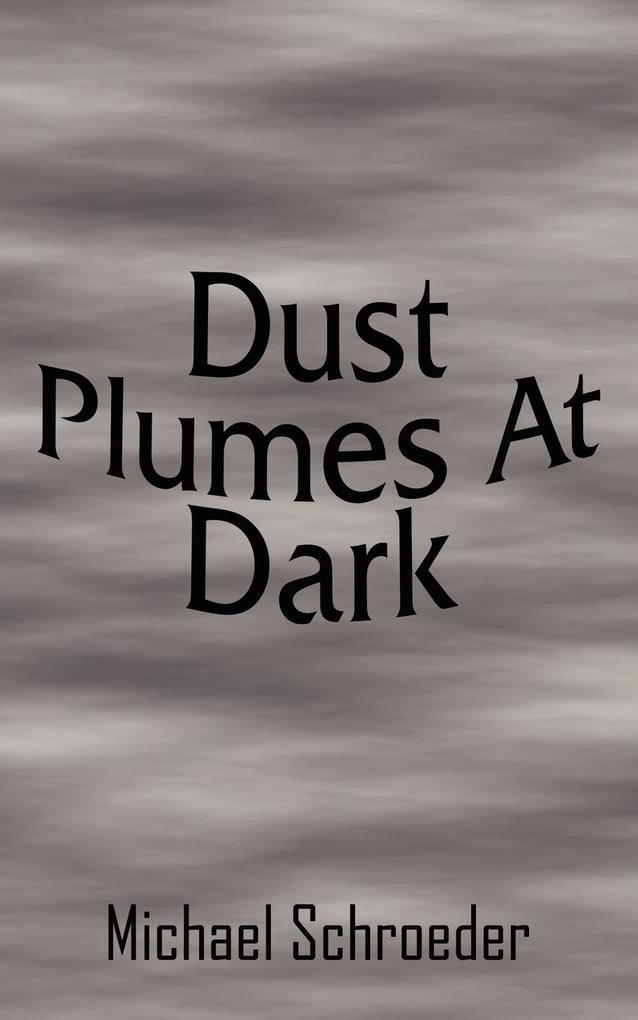 Dust Plumes at Dark als Taschenbuch