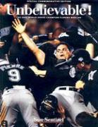 Unbelieveable!: The 2003 World Series Champion Florida Marlins als Taschenbuch