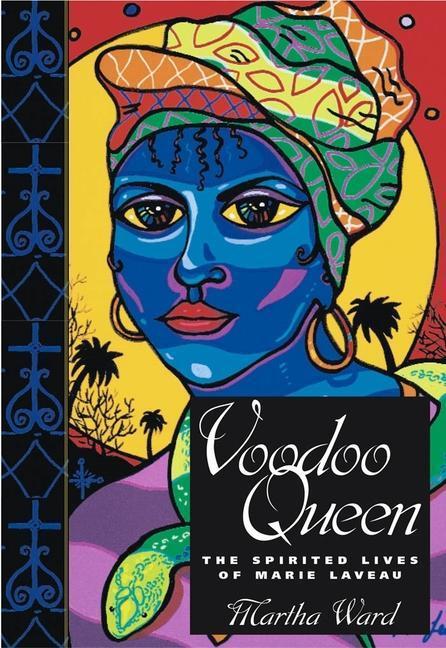Voodoo Queen: The Spirited Lives of Marie Laveau als Buch