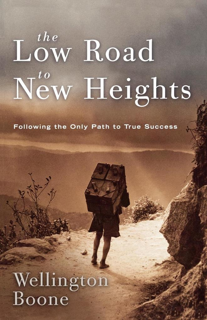 The Low Road to New Heights als Taschenbuch