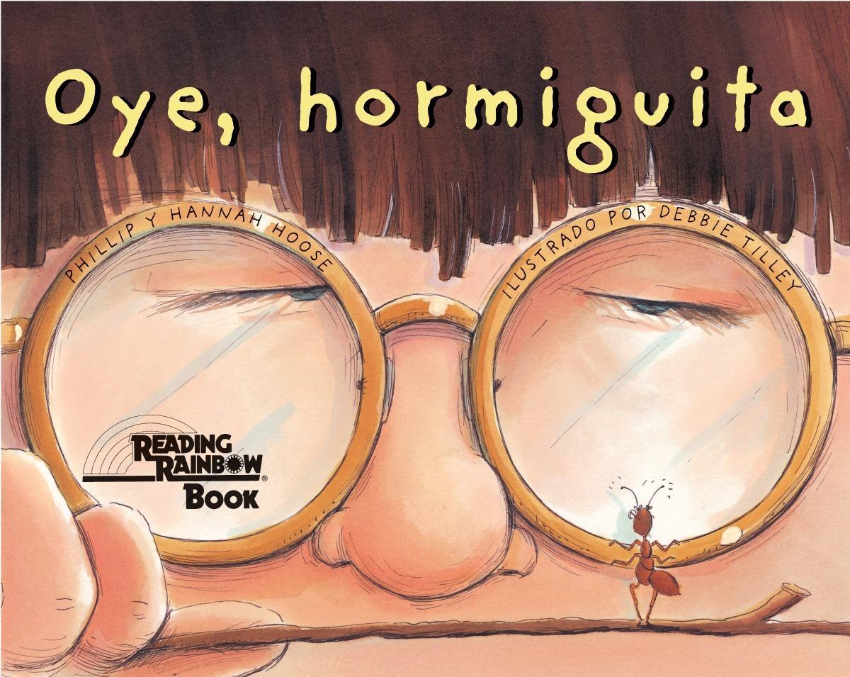 Oye, Hormiguita = Hey, Little Ant als Taschenbuch