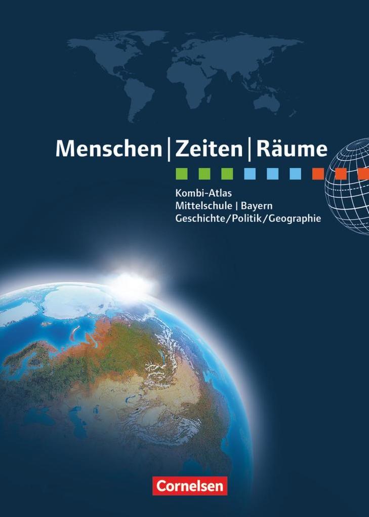 Menschen Zeiten Räume - Kombi-Atlas für Bayern mit Arbeitsheft als Buch