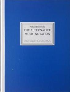 The Alternative Music Notation als Buch von Alb...