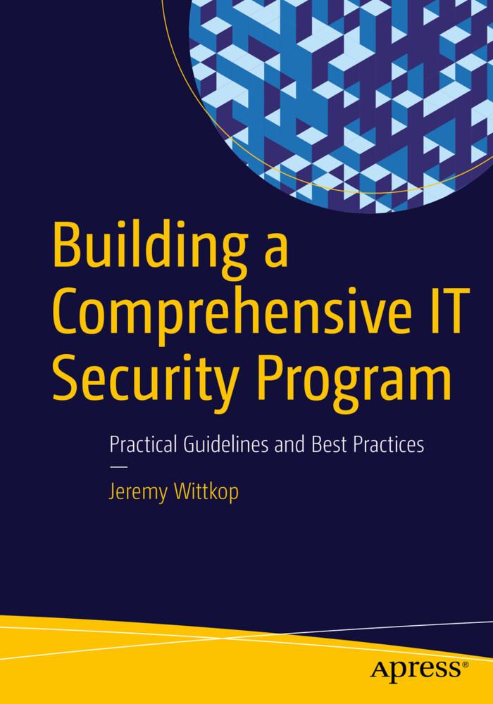 Building a Comprehensive IT Security Program al...