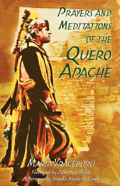 Prayers and Meditations of the Quero Apache als Taschenbuch