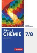 Fokus Chemie 7./8. Schuljahr - Alle Schulformen - Berlin/Brandenburg - Arbeitsheft
