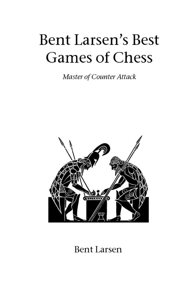 Bent Larsen's Best Games of Chess als Taschenbuch