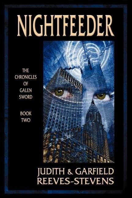 Nightfeeder: The Chronicles of Galen Sword, Book 2 als Taschenbuch