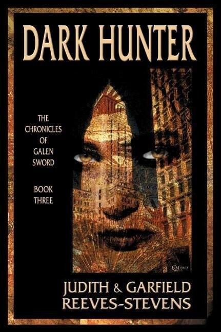 Dark Hunter: The Chronicles of Galen Sword, Book 3 als Taschenbuch