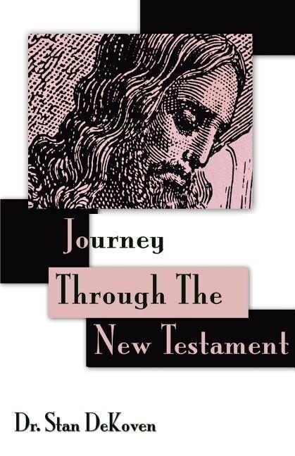 Journey Through the New Testament als Taschenbuch