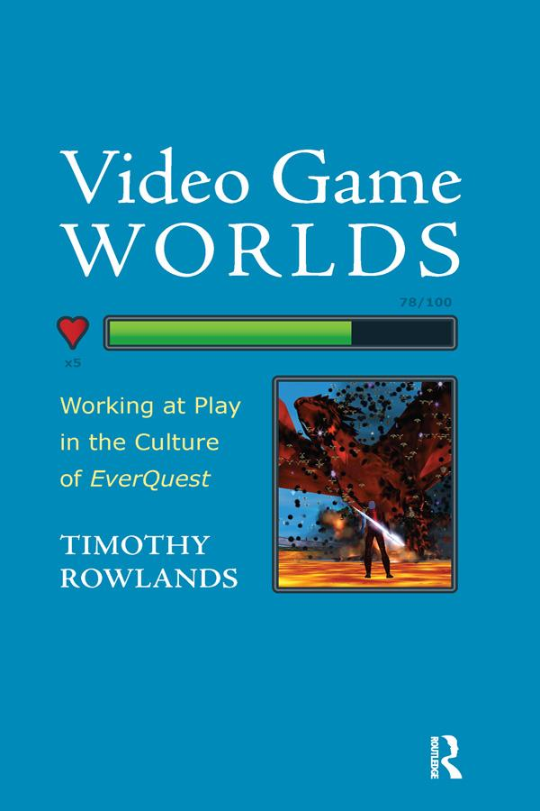 Video Game Worlds als eBook Download von Timoth...