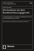 Die Eurokrise vor dem Bundesverfassungsgericht