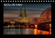 Köln-Bilder (Tischkalender 2017 DIN A5 quer)