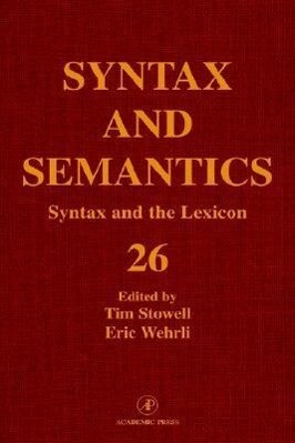 Syntax and the Lexicon als Buch