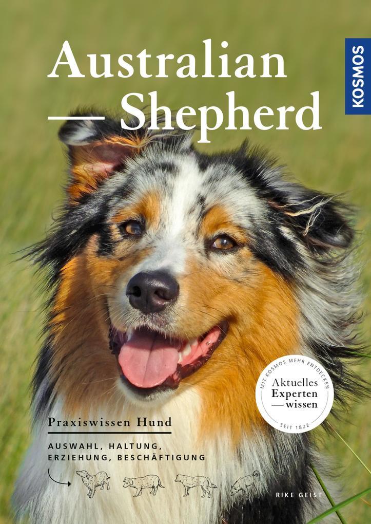Australian Shepherd als eBook Download von Rike...