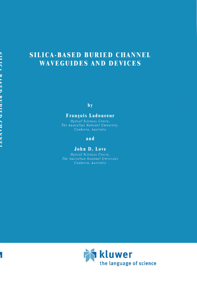 Silica-based Buried Channel Waveguides and Devices als Buch