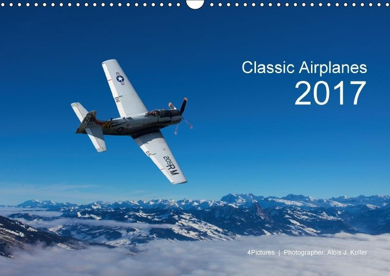 Classic Airplanes 2017CH-Version (Wandkalender ...