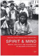 Spirit & Mind - Mental Health at the Intersection of Religion & Psychiatry