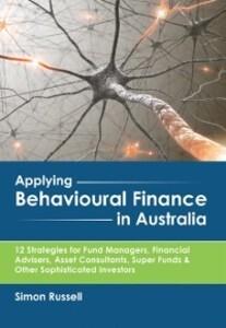 Applying Behavioural Finance in Australia als e...
