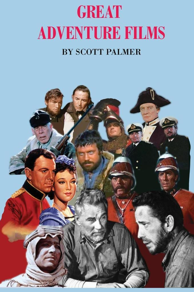 Great Adventure Films als Buch von Scott V Palmer