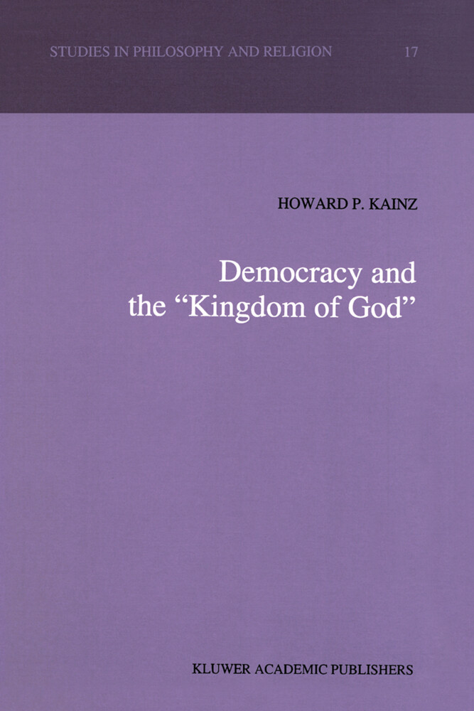 """Democracy and the """"Kingdom of God"""" als Buch"""