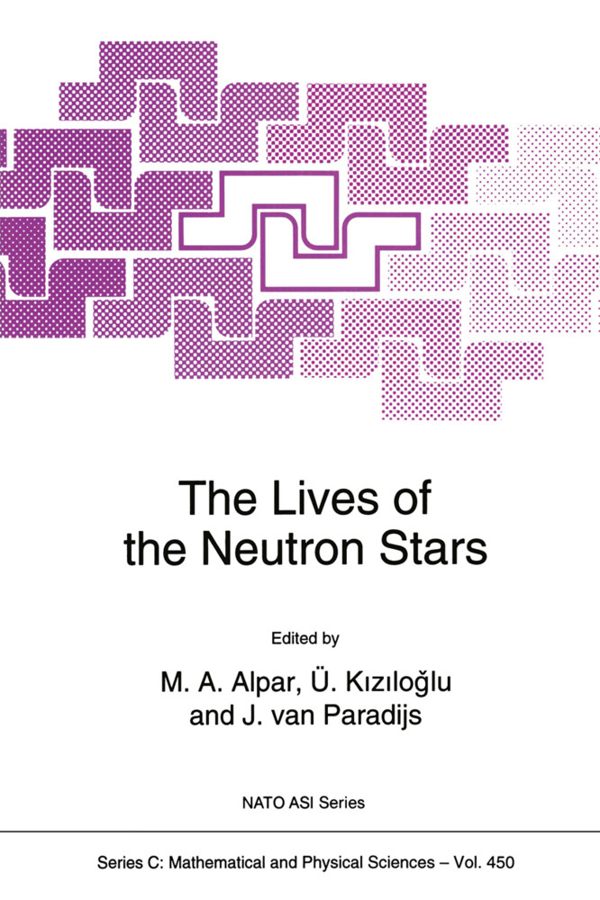 The Lives of the Neutron Stars als Buch