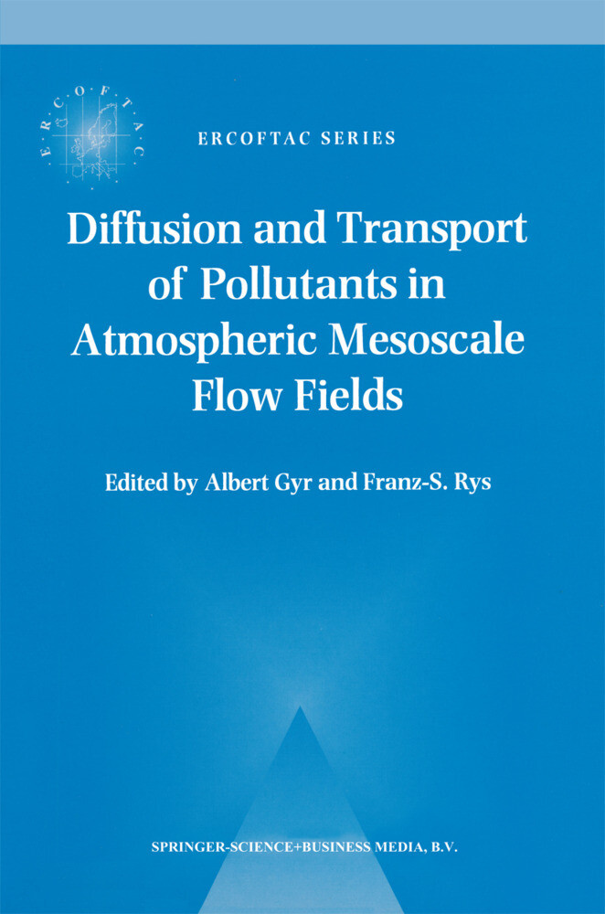 Diffusion and Transport of Pollutants in Atmospheric Mesoscale Flow Fields als Buch