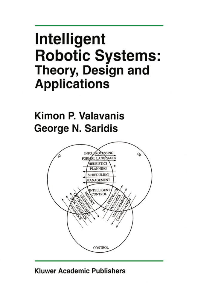 Intelligent Robotic Systems: Theory, Design and Applications als Buch