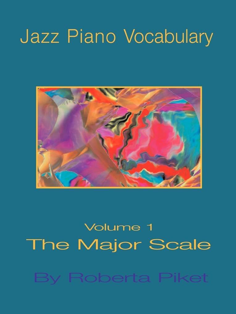 Jazz Piano Vocabulary Volume One Major Scale als Taschenbuch