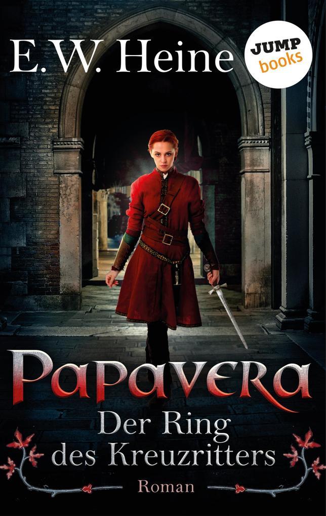 Papavera als eBook Download von E. W. Heine