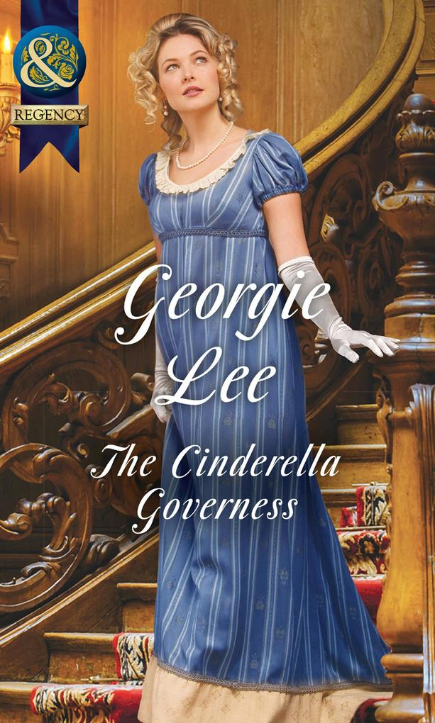 The Cinderella Governess (Mills & Boon Historic...