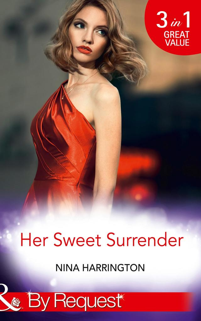 Her Sweet Surrender: The First Crush Is the Dee...