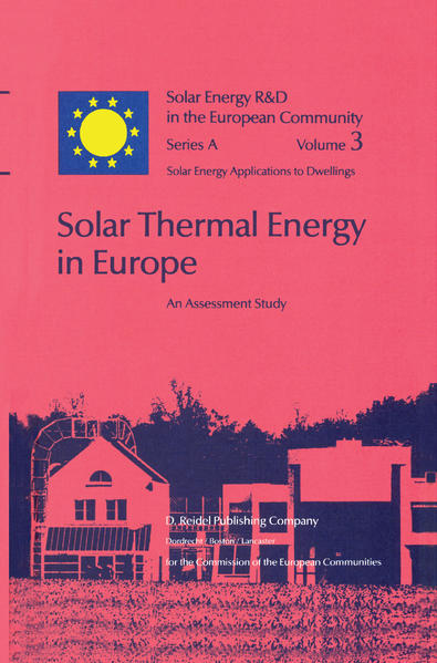 Solar Thermal Energy in Europe An Assessment Study als Buch
