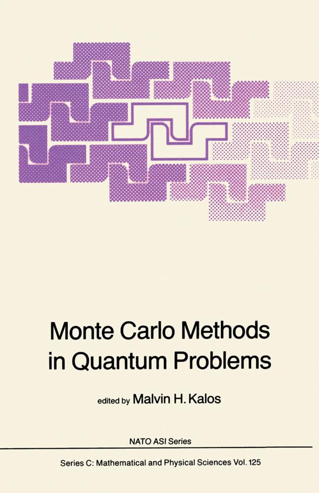 Monte Carlo Methods in Quantum Problems als Buch