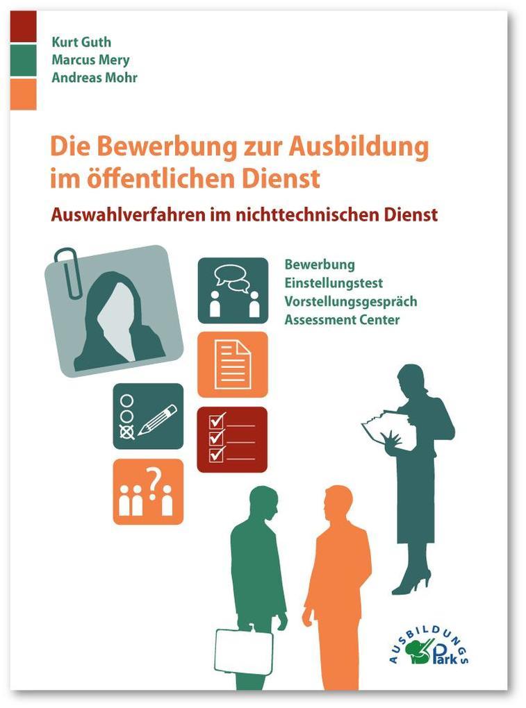 Die Bewerbung zur Ausbildung im öffentlichen Di...