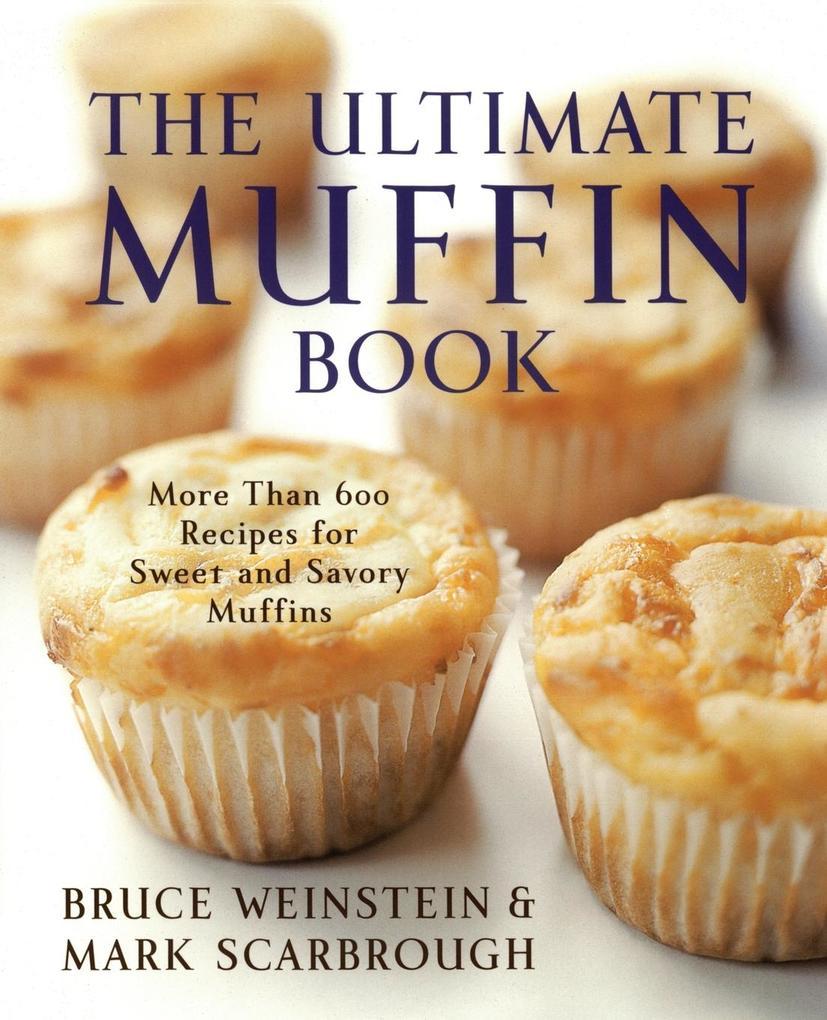 Ultimate Muffin Book, The als Taschenbuch