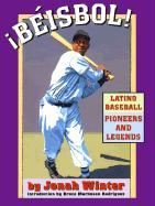 Beisbol!: Latino Baseball Pioneers and Legends als Buch