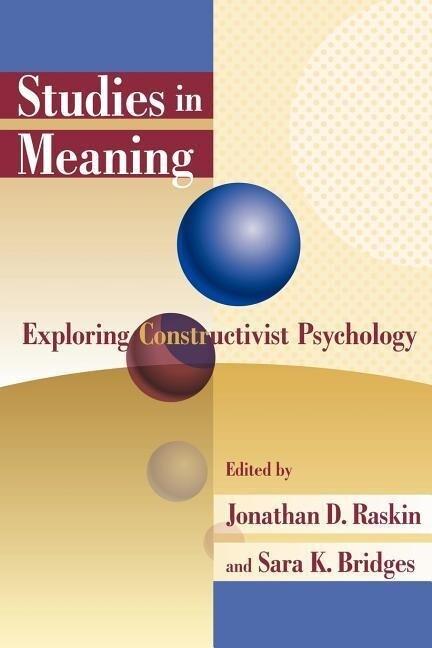 Studies in Meaning: Exploring Constructivist Psychology als Taschenbuch