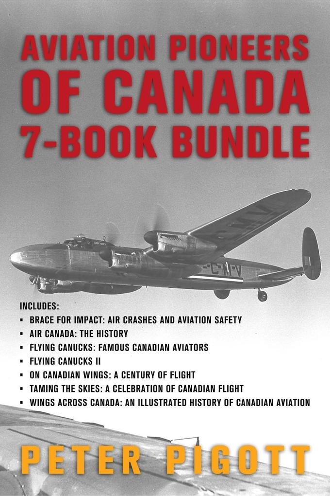 Aviation Pioneers of Canada 7-Book Bundle als e...