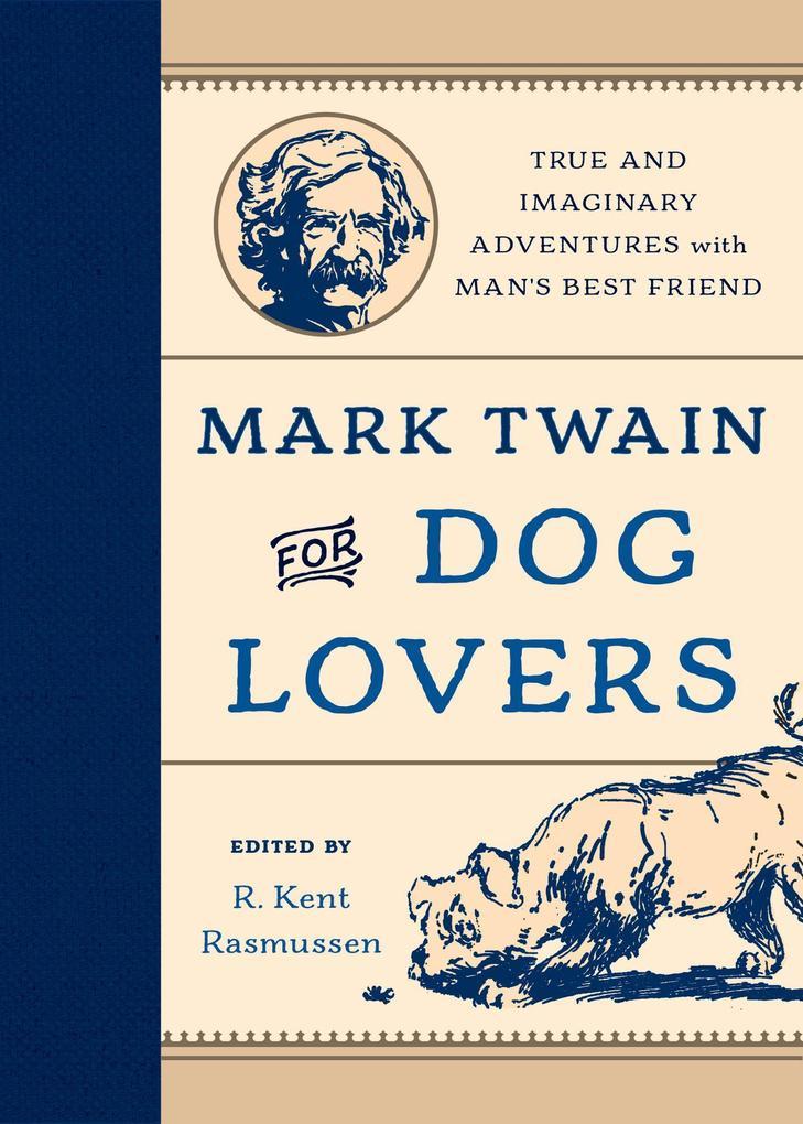 Mark Twain for Dog Lovers als eBook Download von