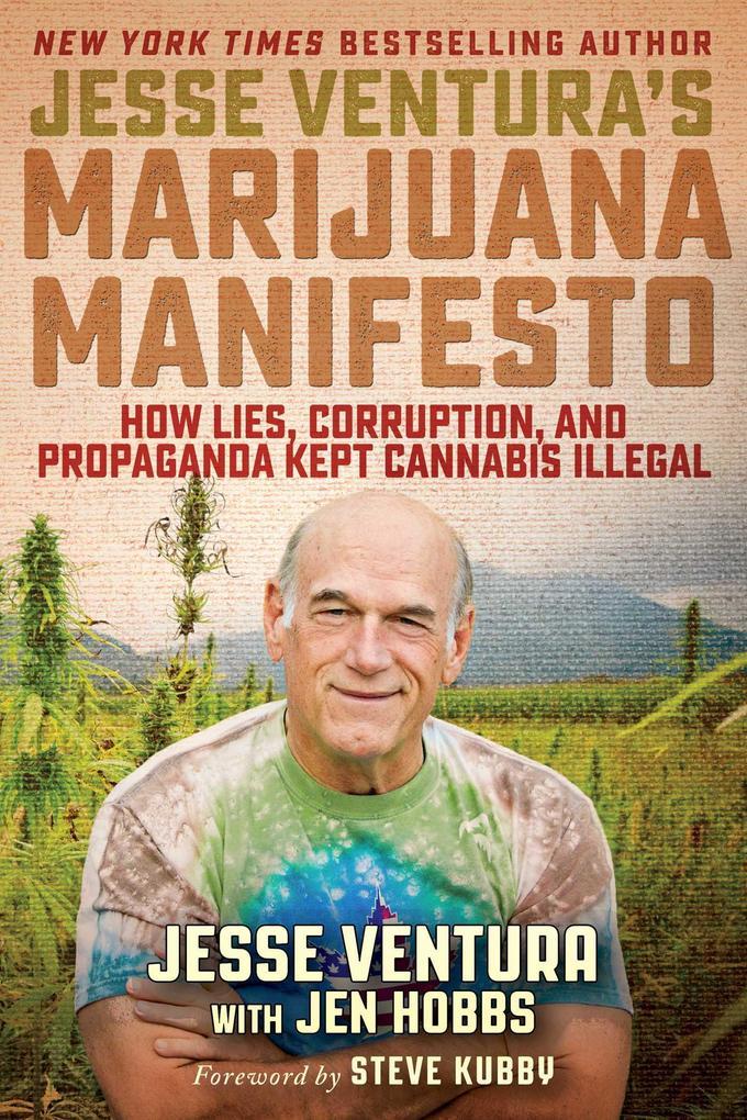 Jesse Ventura´s Marijuana Manifesto als eBook D...
