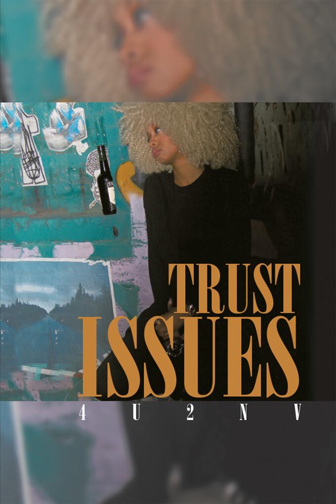 Trust Issues als eBook Download von 4U2NV