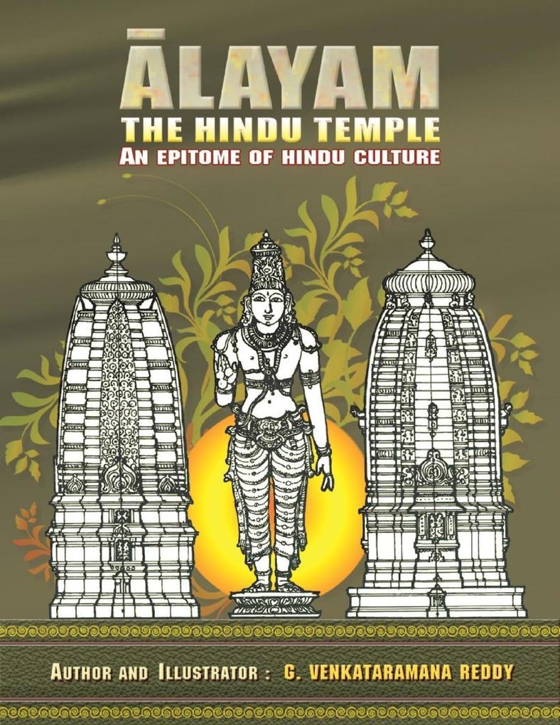 Alayam the Hindu Temple - An Epitome of Hindu C...