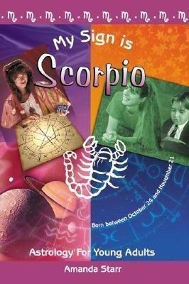 My Sign Is Scorpio als Taschenbuch